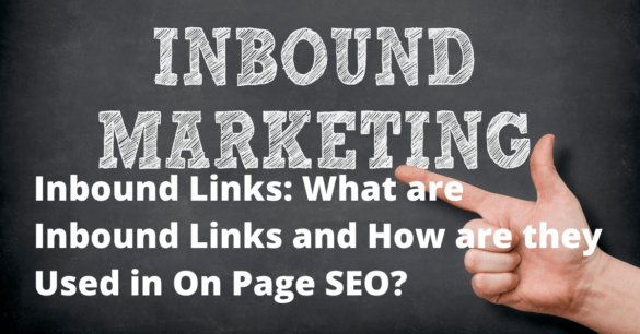 Inbound Links: What they are and How They are Used in SEO