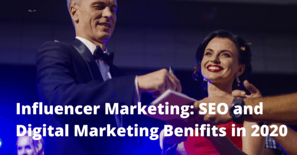 Influencer Marketing and How to Use in 2020