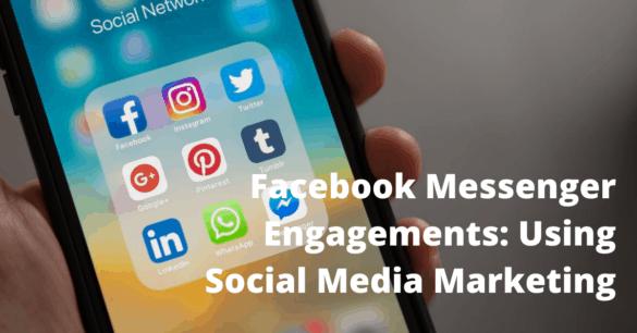Facebook Marketing Using Facebook Messenger (Social Media Marketing)