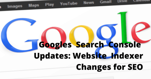 Google Search Console New Updates for SEO in 2020