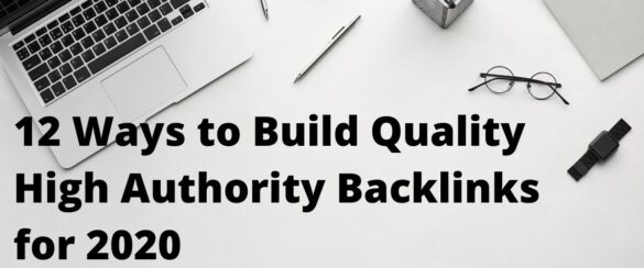 12 Ways To Build Quality Backlinks in 2020